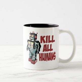 Kill All Humans Two-Tone Coffee Mug