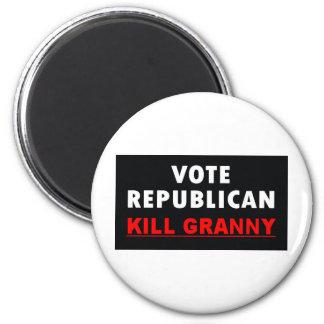 Kill Granny - Vote Republican 6 Cm Round Magnet