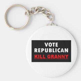 Kill Granny - Vote Republican Keychains