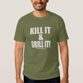 Kill It & Grill It Tee Shirt