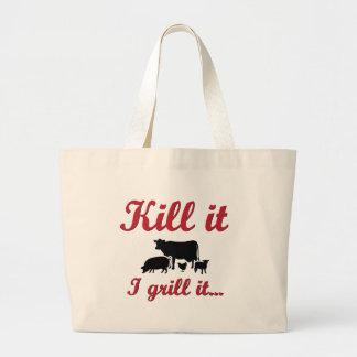 Kill it - I grill it Jumbo Tote Bag