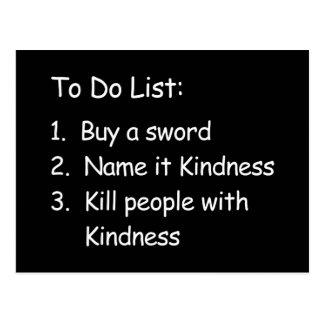 Kill Peole With Kindness Postcard