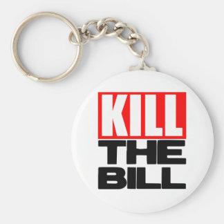 Kill The Bill Keychain