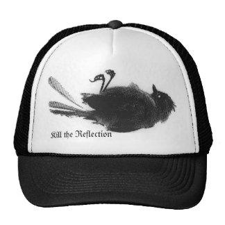 Kill the Reflection - Dead Bird Cap