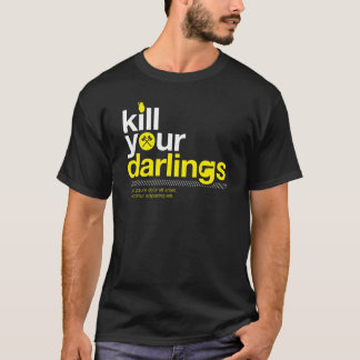 Kill Your Darlings T-Shirt