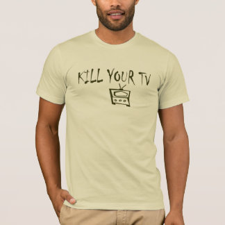 KILL YOUR TV Fashion Tee