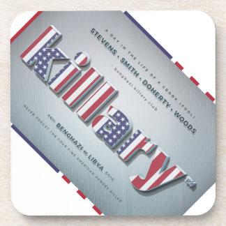 Killary Crooked Hillary Benghazi TRUMP 4 PRESIDENT Coaster