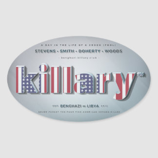 Killary Crooked Hillary Benghazi TRUMP 4 PRESIDENT Oval Sticker