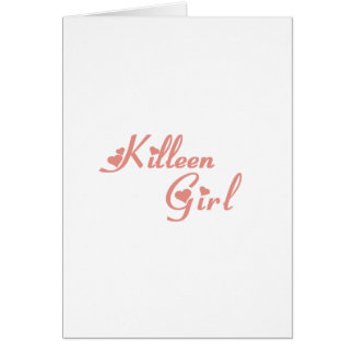 Killeen Girl tee shirts Greeting Cards