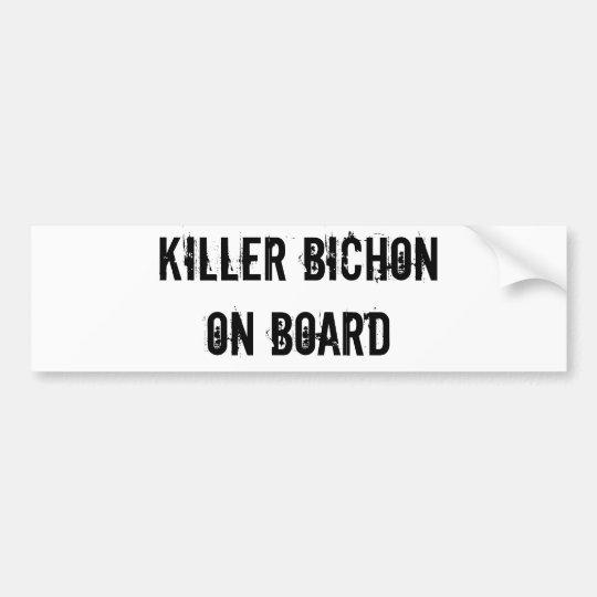 KILLER BICHON ON BOARD bumper sticker