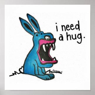 Killer Bunny Needs a Hug Poster