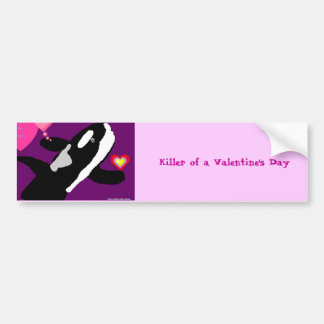 Killer of a Valentine Whale gift collection Bumper Sticker