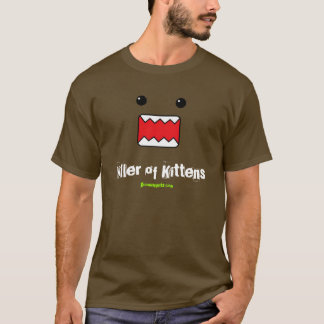 Killer Of Kittens T-Shirt