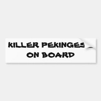 Killer Pekingese on board bumper sticker
