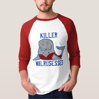 Killer Walrusesses T-Shirt