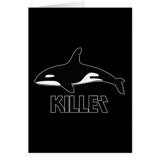 Killer Whale Orca of Death Greeting Card