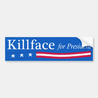 Killface for President Bumper Sticker