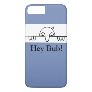 Kilroy Hey Bub Classic iPhone 8 Plus/7 Plus Case