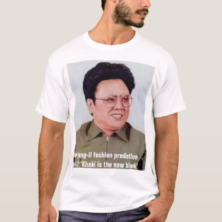 Kim jung-Il fashion prediction No 12: T-Shirt