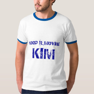 Kim Keep it Moving Shirt