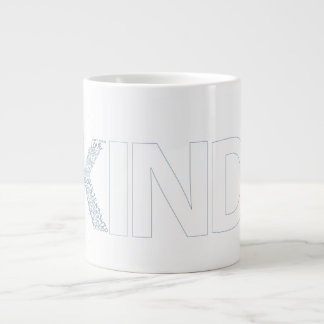 KIND GIANT COFFEE MUG
