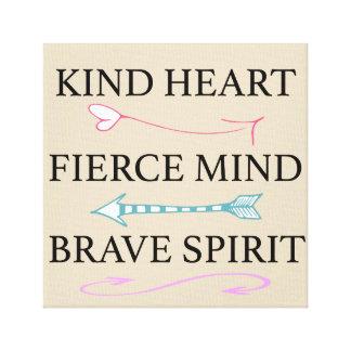 Kind Heart, Fierce Mind, Brave Soul Canvas