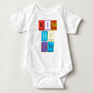 Kind of Cute - Periodic Element Design Baby Bodysuit
