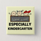 Kindergarten School is Cool Tshirts and Gifts 15 Cm Square Badge