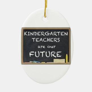 KINDERGARTEN TEACHERS ARE OUR FUTURE CERAMIC OVAL DECORATION