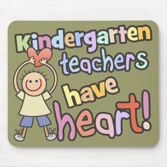 Kindergarten Teachers Have Heart Mousepad