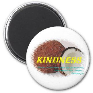 Kindness 6 Cm Round Magnet
