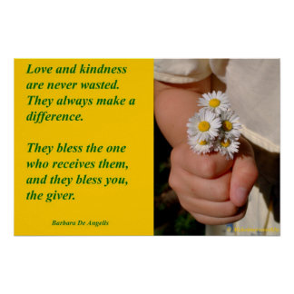 Kindness Blesses-Posters Poster