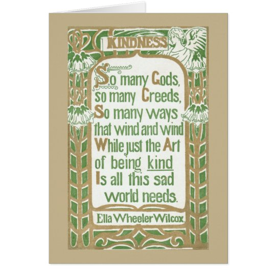 Kindness by Ella Wheeler Wilcox - tan border Card