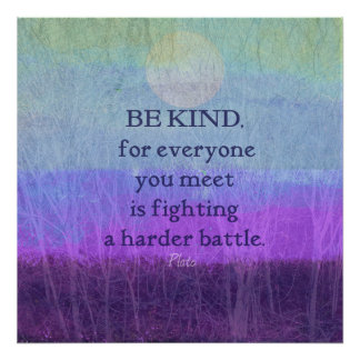 Kindness Compassion Quote Plato Poster