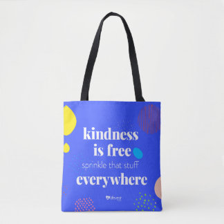 """Kindness is Free"" Tote Bag"