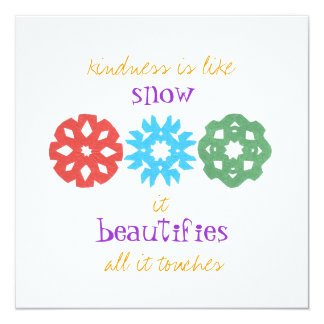 """""""Kindness is Like Snow"""" holiday photo card 13 Cm X 13 Cm Square Invitation Card"""