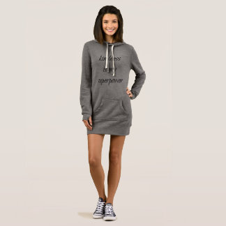 Kindness is my superpower hoodie dress