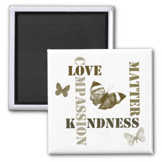 Kindness Matters Square Magnet