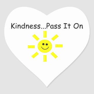 Kindness...Pass It On Heart Sticker