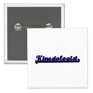 Kinesiologist Classic Job Design 15 Cm Square Badge