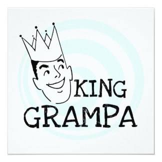 King Grampa T-shirts and Gifts 13 Cm X 13 Cm Square Invitation Card