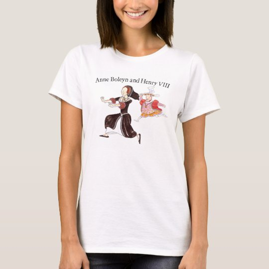 King Henry VIII chasing Queen Anne Boleyn T-Shirt