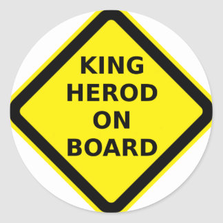 King Herod on Board Round Sticker