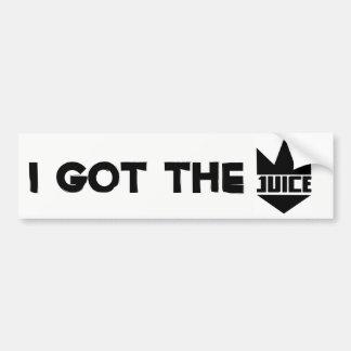 "King Juice ""I GOT THE JUICE"" Slogan Bumper Sticker"