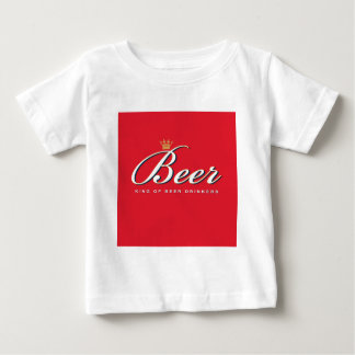 King of Beer Drinkers | Funny Drinking Gift Baby T-Shirt