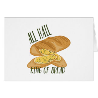 King Of Bread Card