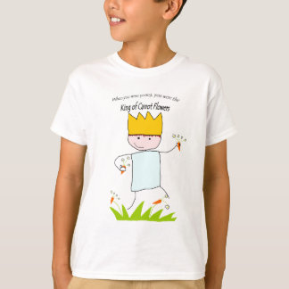 King Of Carrot Flowers T-Shirt