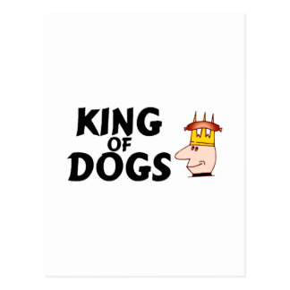 King Of Dogs Postcard