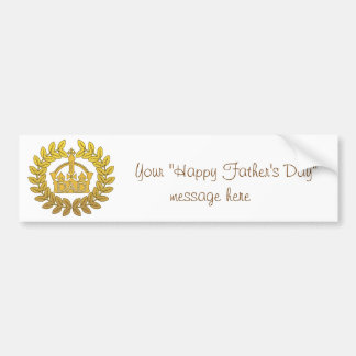King of Father's Day Car Bumper Sticker