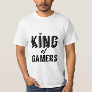 King of Gamers T-Shirt